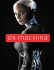 Ex Machina: Screenplay Cover Image