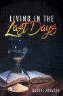 Living in the Last Days Cover Image