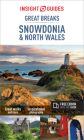 Insight Guides Great Breaks Snowdonia & North Wales (Travel Guide with Free Ebook) (Insight Great Breaks) Cover Image