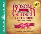 The Boxcar Children Collection Volume 19: The Mystery of the Secret Message, The Firehouse Mystery, The Mystery in San Francisco Cover Image