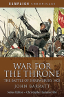 War for the Throne: The Battle of Shrewsbury 1403 (Campaign Chronicles) Cover Image