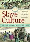 Slave Culture 3 Volume Set: A Documentary Collection of the Slave Narratives from the Federal Writers' Project Cover Image