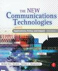 The New Communications Technologies: Applications, Policy, and Impact Cover Image