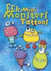 EEK! Mini Monsters Tattoos (Dover Little Activity Books) Cover Image
