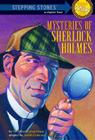 Mysteries of Sherlock Holmes (A Stepping Stone Book(TM)) Cover Image
