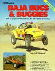 Baja Bugs & Buggies: How to Prepare VW-Based Cars for Off-Road Fun and Racing Cover Image
