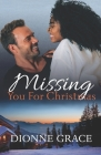 Missing You For Christmas: Interracial Romance Cover Image