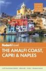 Fodor's the Amalfi Coast, Capri & Naples Cover Image