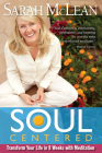 Soul-Centered: Transform Your Life in 8 Weeks with Meditation Cover Image