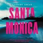 Santa Monica Lib/E Cover Image