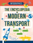 The Encyclopedia of Modern Transport: Today's Vehicles in Facts and Figures Cover Image
