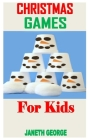 Christmas Games for Kids: Discover the complete guides to everything you need about Christmas games for kids Cover Image