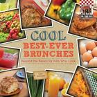 Cool Best-Ever Brunches: Beyond the Basics for Kids Who Cook (Checkerboard How-To Library: Cool Young Chefs) Cover Image