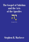 The Gospel of Yah'shua and the Acts of the Apostles Cover Image
