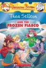 Thea Stilton and the Frozen Fiasco (Thea Stilton #25): A Geronimo Stilton Adventure Cover Image