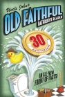 Uncle John's OLD FAITHFUL 30th Anniversary Bathroom Reader Cover Image
