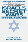 Israel's Secret Wars: A History of Israel's Intelligence Services Cover Image