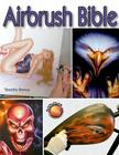 Airbrush Bible (Air Skool) Cover Image