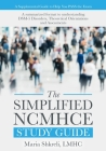 The Simplified NCMHCE Study Guide: A summarized format to understanding DSM-5 Disorders, Theoretical Orientations and Assessments Cover Image