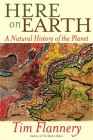 Here on Earth: A Natural History of the Planet Cover Image