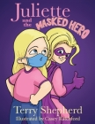 Juliette and the Masked Hero Cover Image