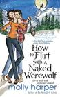 How to Flirt with a Naked Werewolf (Pocket Books Paranormal Romance) Cover Image