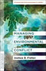 Managing Environmental Conflict: An Earth Institute Sustainability Primer Cover Image