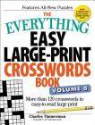 The Everything Easy Large-Print Crosswords Book, Volume 8: More than 120 crosswords in easy-to-read large print (Everything®) Cover Image