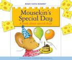 Mousekin's Special Day: A Book about Special Days (Magic Castle Readers) Cover Image