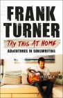 Try This At Home: Adventures in songwriting Cover Image