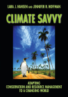 Climate Savvy: Adapting Conservation and Resource Management to a Changing World Cover Image