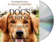 A Dog's Purpose: A Novel for Humans Cover Image