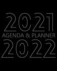 2021-2022 Agenda & Planner: Monthly Organizer Book for Activities with Priorities, Monthly Budget, To-do List and Notes, 24 Month Calendar, 2 Year Cover Image