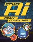 Explore AI: Brainy Computers Cover Image