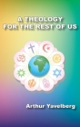 A Theology for the Rest of Us Cover Image