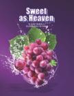 Sweet as Heaven: