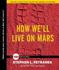 How We'll Live on Mars Cover Image