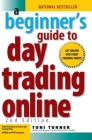A Beginner's Guide To Day Trading Online 2nd Edition Cover Image