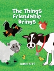 The Things Friendship Brings Cover Image