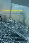 Forensic Architecture: Violence at the Threshold of Detectability Cover Image