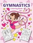 Gymnastics coloring book: Gymnastics coloring for girls Cover Image