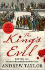 The King's Evil (James Marwood & Cat Lovett, Book 3) Cover Image