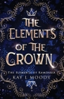 The Elements of the Crown Cover Image