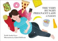 The Very Hungry Pregnant Lady Cover Image