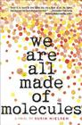 We're All Made of Molecules Book for Young Readers