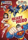 Heart of a Hero (DC Super Friends) Cover Image