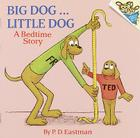 Big Dog...Little Dog: A Bedtime Story Cover Image