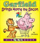 Garfield Brings Home the Bacon: His 53rd Book Cover Image