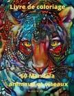 60 Mandala animaux et oiseaux Livre de coloriage: 60 pages à colorier de qualité supérieure avec des motifs étonnants Mandalas anti-stress avec animau Cover Image