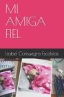 Mi Amiga Fiel Cover Image